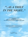 As a Thief in the Night: A Resource/Reference Book to Assist in Identifying Kingdoms and Events of the Last Years Before the Second Coming of Jesus Christ