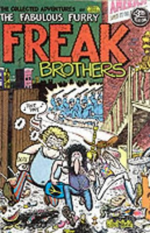 The Collected Adventures of the Fabulous Furry Freak Brothers by Gilbert Shelton