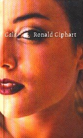 Gala by Ronald Giphart