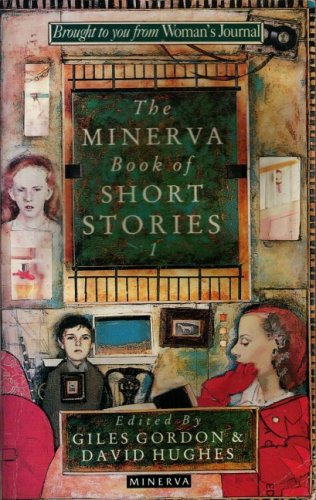 The Minerva Book of Short Stories 1 by Giles Gordon