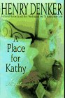 A Place for Kathy: A Novel