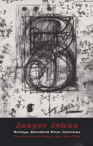 Jasper Johns: Writings, Sketchbook Notes, Interviews
