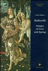 Botticelli: Images Of Love And Spring (Pegasus Library)