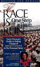 The Race Is Run One Step At A Time: Every Woman's Guide To Taking Charge Of Breast Cancer &amp; My Personal Story