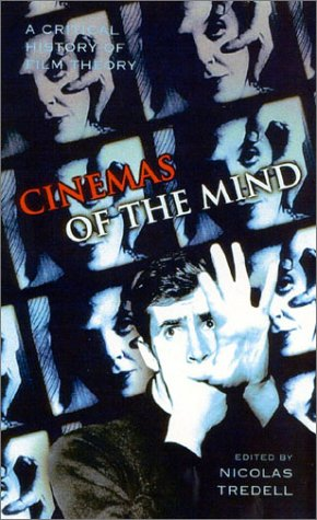 Cinemas of The Mind by Nicole Tredell