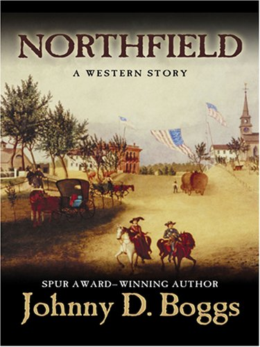 Northfield: A Western Story (Five Star Western Series)
