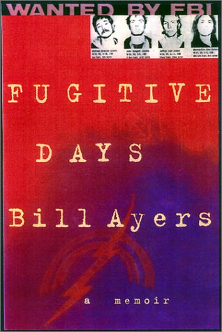 Fugitive Days by William C. Ayers