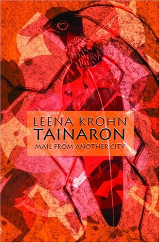 Tainaron: Mail from Another City