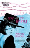 The Spy with the Silver Lining (Spy Games, #4)