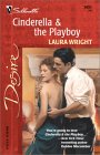 Cinderella & the Playboy by Laura Wright