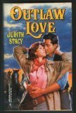 Outlaw Love by Judith Stacy