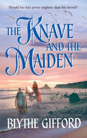The Knave and the Maiden by Blythe Gifford