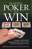 Playing Poker to Win