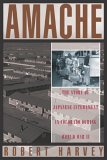 Amache: The Story Of Japanese Internment In Colorado During World War Ii