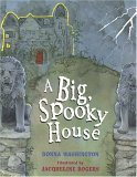 A Big Spooky House: Picture Book
