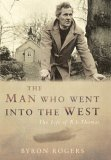 The Man Who Went into the West: The Life of R.S. Thomas