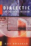 Dialectic: The Pulse of Freedom