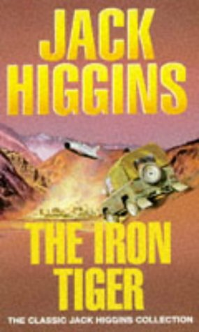 Download online for free The Iron Tiger by Jack Higgins PDF