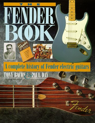 The Fender Book: A Complete History of Fender Electric Guitars