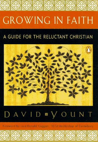 Growing in Faith by David Yount