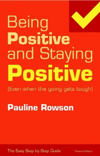 Being Positive And Staying Positive Even When The Going Gets Pauline Rowson