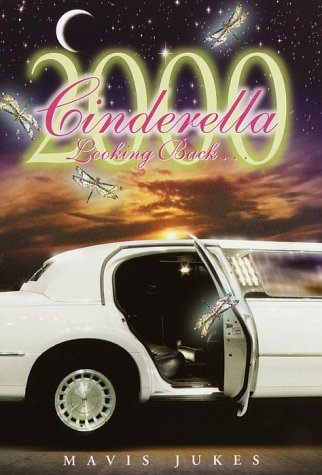 Cinderella 2000: Looking Back . . .