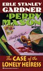 The Case of the Lonely Heiress (Perry Mason Mystery)