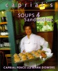 Caprial's Soups and Sandwiches