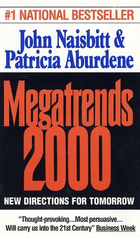 Megatrends 2000 by John Naisbitt