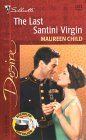 The Last Santini Virgin by Maureen Child