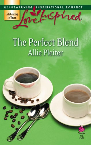 The Perfect Blend by Allie Pleiter