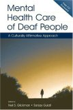 Mental Health Care of Deaf People: A Culturally Affirmative Approach