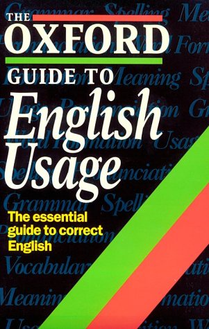 The Oxford Guide to English Usage by Andrew Delahunty