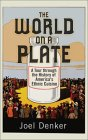 The World On A Plate: A Tour Through The History Of America's Ethnic Cuisine