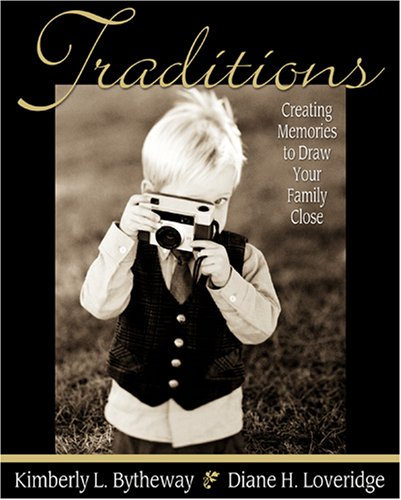 Traditions by Kimberly Bytheway
