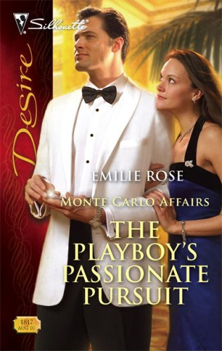 The Playboy's Passionate Pursuit by Emilie Rose