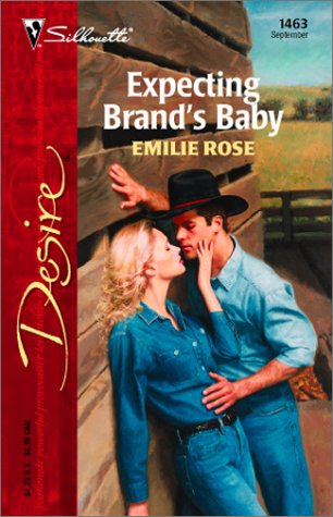 Expecting Brand's Baby by Emilie Rose