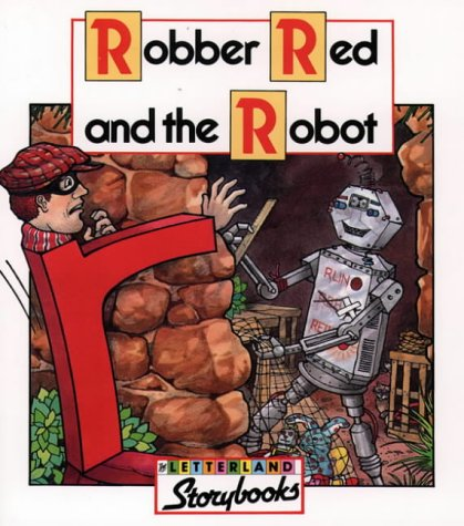 Robber Red And The Robot by Vivien Stone