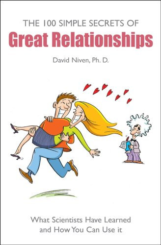 100 Simple Secrets Of Great Relationship by David  Niven