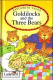 Goldilocks And The Three Bears (Favourite Tales)