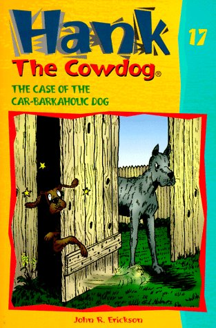 The Case of the Car-Barkaholic Dog by John R. Erickson