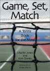 Game, Set, Match A Tennis Book For The Mind