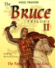 The Path of the Hero King (Robert the Bruce, #2)