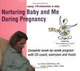Nurturing Baby And Me During Pregnancy