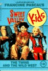 The Twins and the Wild West (Sweet Valley Kids #10)