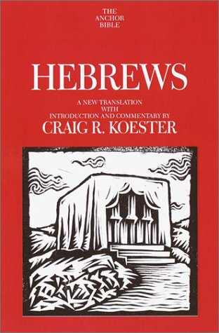 Hebrews by Craig Koester