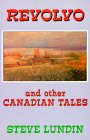Revolvo and Other Canadian Tales