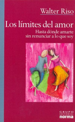 Los Limites Del Amor/ The Limits Of Love by Walter Riso