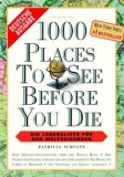 1000 Places To See Before You Die:  [Die Lebensliste Für Den Weltreisenden]