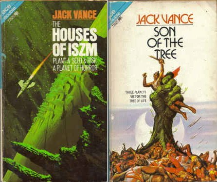 Son of the Tree / The Houses of Iszm by Jack Vance